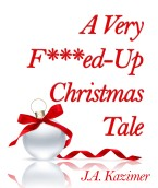 A Very F-Up Christmas Tale